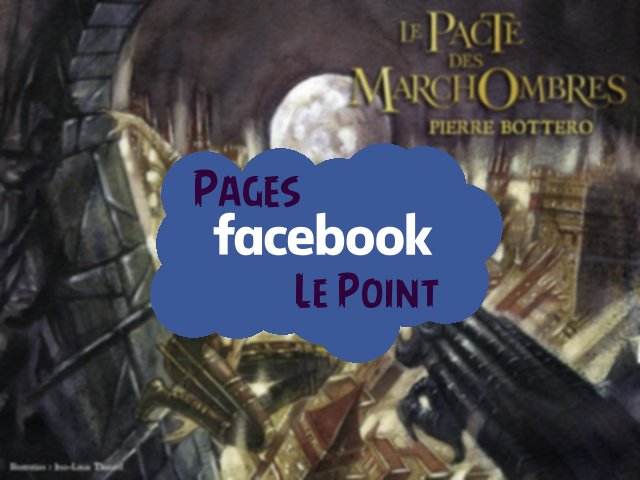 Le Point – Les Groupes Facebook sur Pierre Bottero