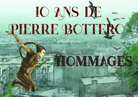 Hommage 10 Ans de Pierre Bottero