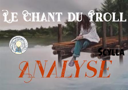 Le Chant du Troll – Pierre Bottero ET Gilles Francescano – Analyse Scylla