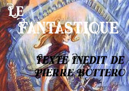 Texte Inédit – Le Fantastique de Pierre Bottero