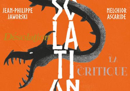 Critique : Désolation – J.-P. Jaworski & M. Ascaride