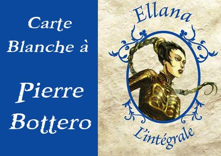 Textes Inédits : Carte blanche à Pierre Bottero