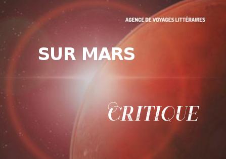 Critique : Sur Mars – Arnauld Pontier