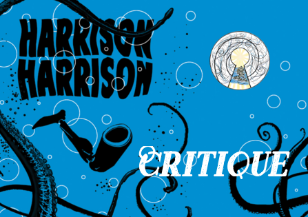 Critique : Harrison Harrison – Daryl Gregory