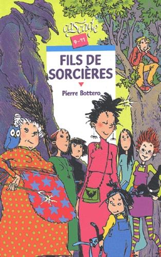 Image de couverture originale du livre Fils de Sorcières de Pierre Bottero, 2003