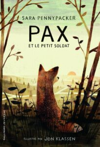 Pax et le petit soldat Sara Pennypacker