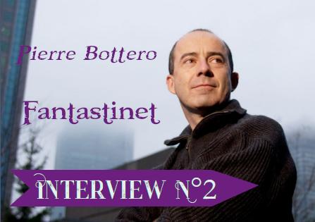 Interview Pierre Bottero : Fantastinet (2007)