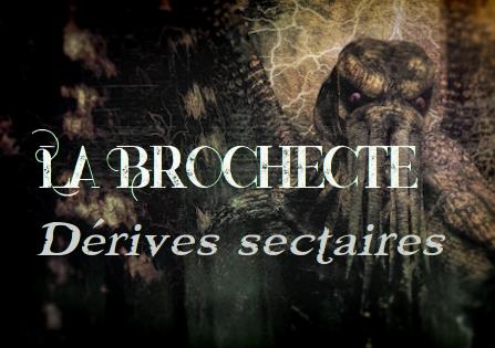 La BROCHECTE – Sur les dérives sectaires